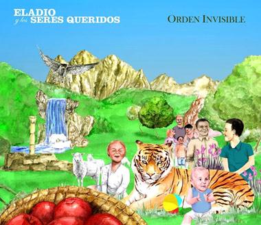 """Eladio y los Seres Queridos """"Orden Invisible"""""""