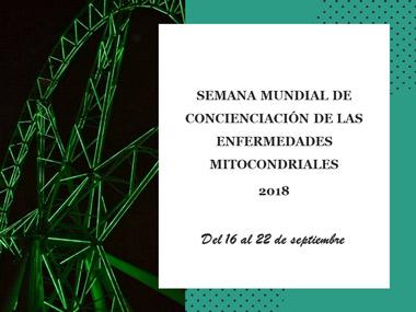 Semana Mundial de Concienciación de las Enfermedades Mitocondriales