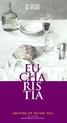 Eucharistia. Edades del Hombre 2014