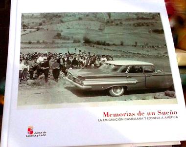 'Memorias de un sueño. La emigración castellana y leonesa en América'