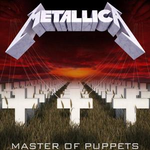Metallica: Master of Puppets.